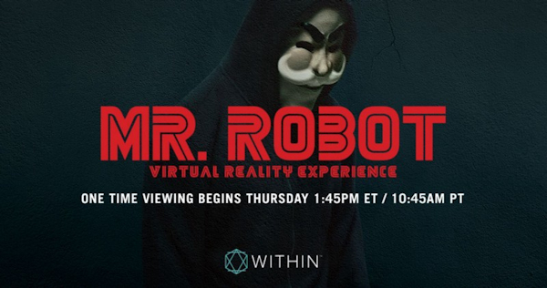 Ad for Mr. Robot one-time VR film